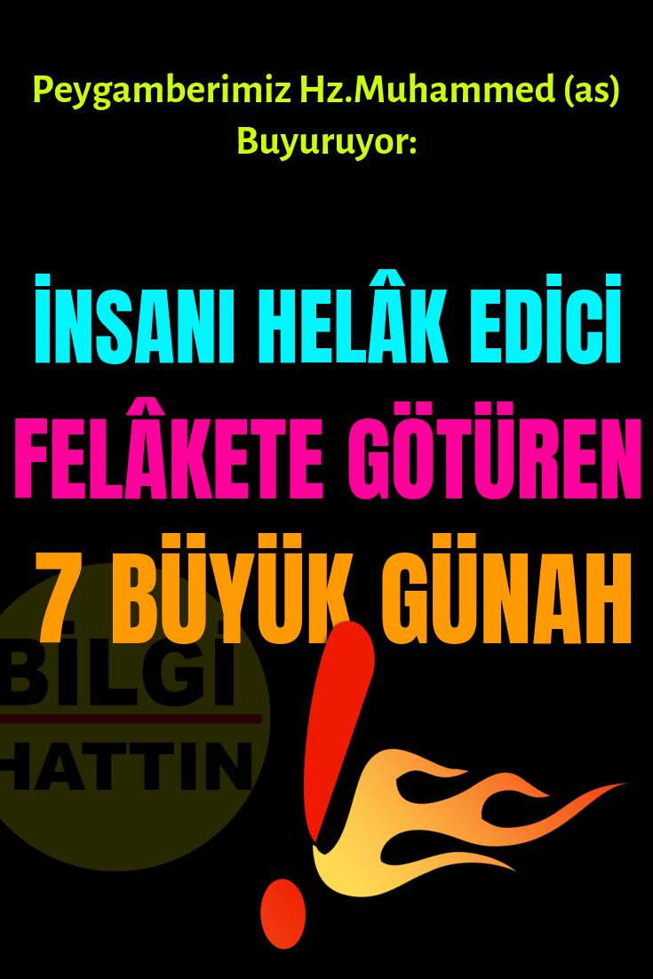 İNSANI FEKALETE GÖTÜREN HELAK EDİCİ 7 BÜYÜK GÜNAH!